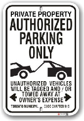 1ap002 authorized parking only with car being towed sign toronto municipal code chapter 915 by all signs co