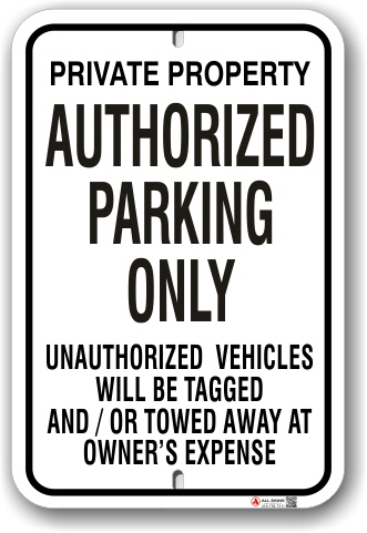 1ap002 private property authorized parking only sign - no by-law
