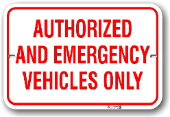 1av005 authorized and emergency vehicles only parking sign by all sign