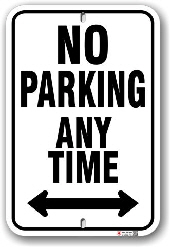 1np014 no parking any time with arrows both ways parking sign by all signs co