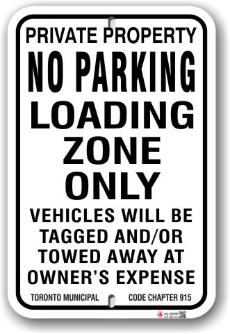 1nplz2 no parking loading zone only sign with toronto municipal code chapter 915 by all signs co