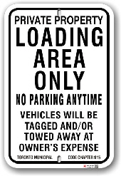 1nplz3 no parking loading area only sign with toronto municipal code chapter 915 by all signs co
