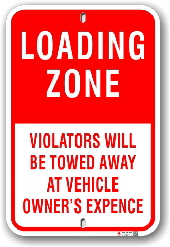 1nplz6 loading zone violators will be towed away by all sign