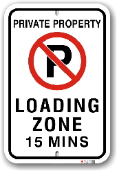 1nplz7 private property no parking loading zone 15 minute limit by all signs co