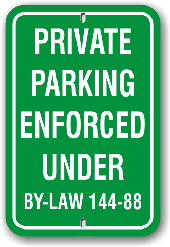 1pp004 private parking enforced under by-law 144-88 aluminum parking sign by all sign