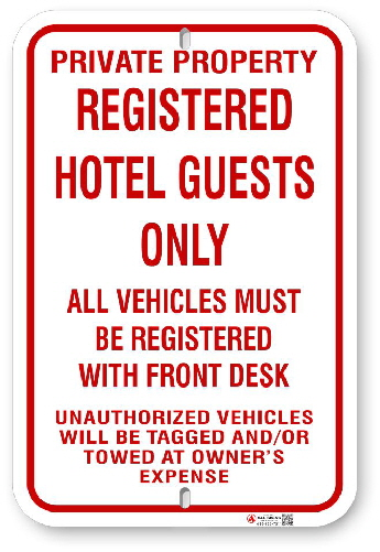1RHG01 Registered Hotel Guests Only with Warning sign