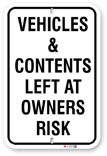 1VC001 Vehicle and Contents left at Owners Risk Parking sign