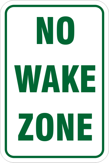 No Wake Zone Red Aluminum River or Lake Sign