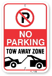 2TA002 No Parking Tow Away Zone Aluminum Parking Sign