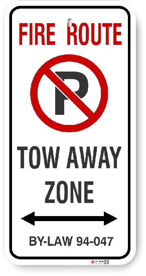 2VFR02 Bradford West Gwillimbury Fire Route sign By-Law 94-047 Tow away Zone and ArrowAARE$44444fd